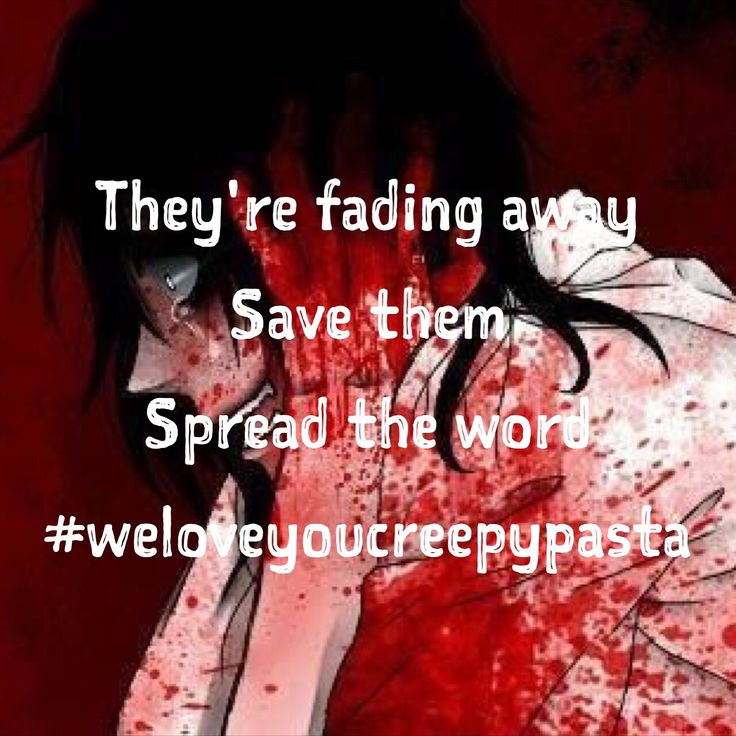 #weloveyoucreepypasta #spreadtheword #yourcreativitymyreality Spread the word and help the community grow bigger than ever before