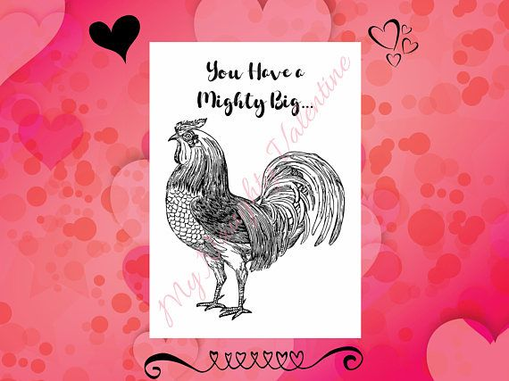 you have a big rooster printable naughty card dirty card printable naughty valentines gift valentines day gift for him diy valentine give the special