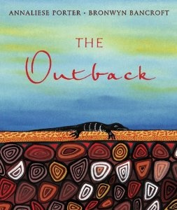 Annaliese Porter was only eight years old when she wrote The Outback. She has captured the Australian outback in all its moods in this moving bush ballad about the country's vast interior. The Outback, illustrated by respected Aboriginal artist Bronwyn Bancroft, depicts recognisable Australian landscapes and animals such as Uluru, dingoes, cockatoos, snakes and goannas. A stunning picture book destined to become an Australian classic.