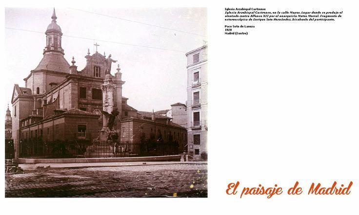 El paisaje de Madrid: El desaparecido Convento del Sacramento- fachada 1920 http://elpaisajedemadrid.blogspot.com.es/2014/03/el-desaparecido-convento-del-sacramento.html