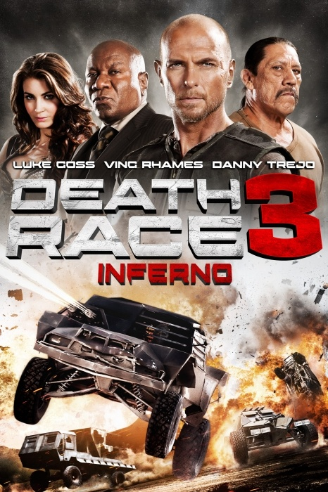 Death Race 3: Inferno Poster Artwork - Luke Goss, Danny Trejo, Tanit Phoenix - http://www.movie-poster-artwork-finder.com/death-race-3-inferno-poster-artwork-luke-goss-danny-trejo-tanit-phoenix/
