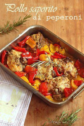Pollo saporito ai peperoni | Mamma Papera