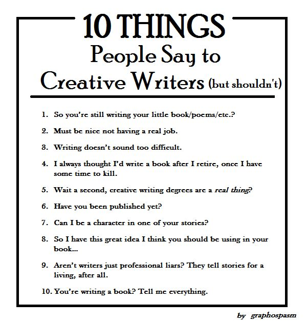 : Books, Creative Writers, Shouldn T, Writers Writing, Inspiration, Things People, Creative Writing, 10 Things, Writing Life