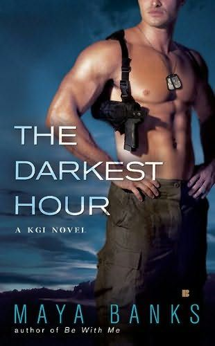 book cover of     The Darkest Hour      (The Kelly Group International , book 1)    by    Maya Banks
