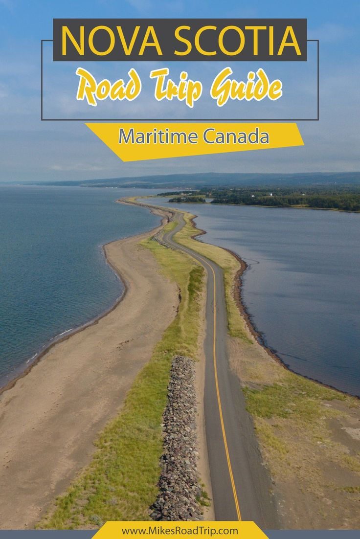 A Road Trip Guide to Nova Scotia, Canada. https://www.mikesroadtrip.com/nova-scotia-road-trip-guide/