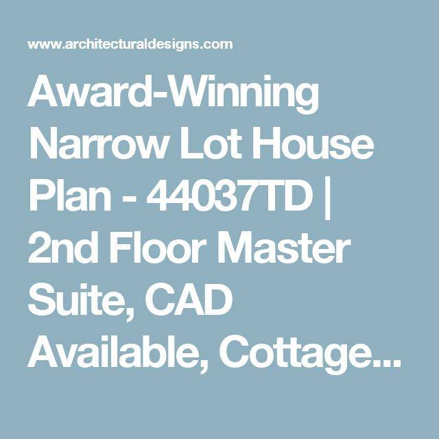 Award Winning Craftsman House Plans: 1000+ Ideas About Narrow Lot House Plans On Pinterest