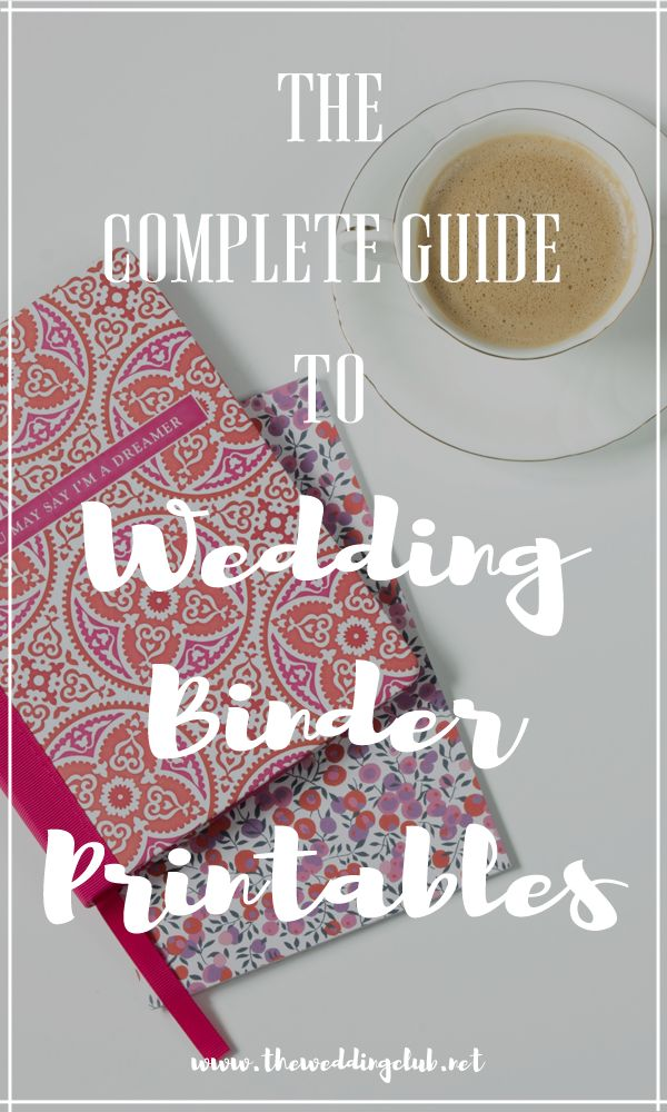Articles + Advice - THE WEDDING CLUB, The complete guide to wedding binder printables, The complete guide to wedding binder printables, a guide to wedding binders, wedding planning, planner printables, wedding checklists, wedding to do lists, list of duties. Includes a free checklist template!