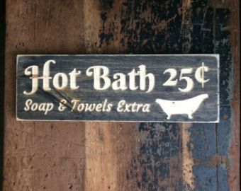 HOT BATH 25 cents sign, bathtub, bathroom sign, carved wood sign, wooden sign, wood wall art, rustic, stained wood, CNC machine