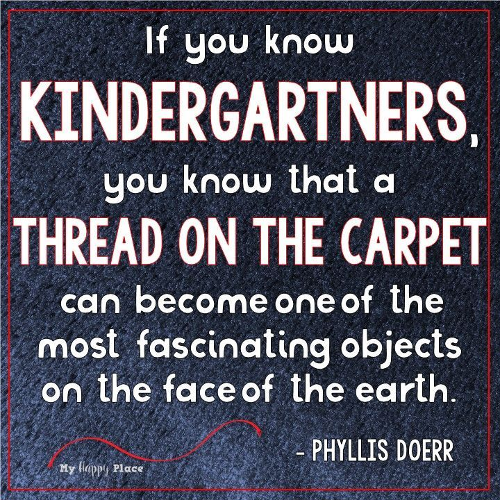 kindergarten meme - thread on the carpet - Phyllis Doerr quote