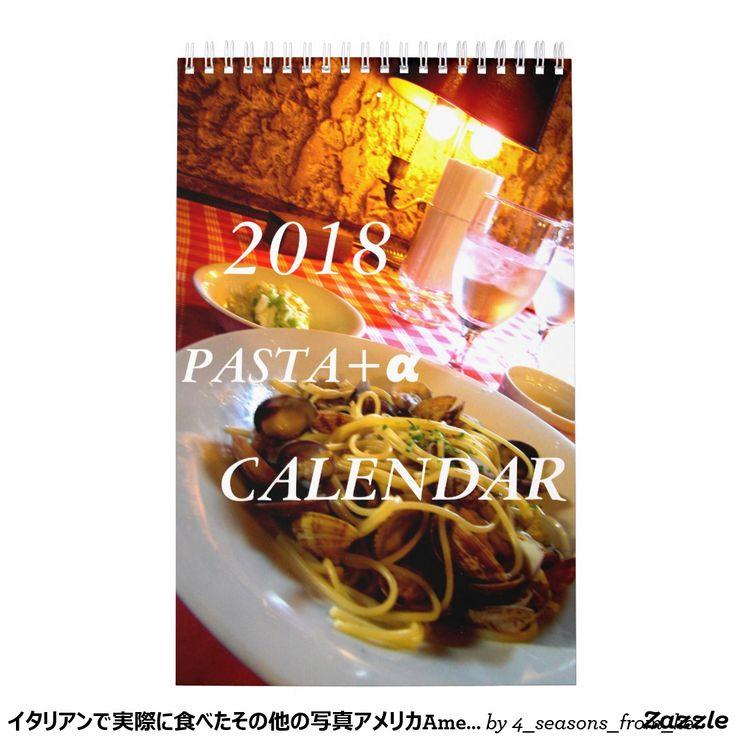 イタリアンで実際に食べたその他の写真アメリカAmerica用2018カレンダー