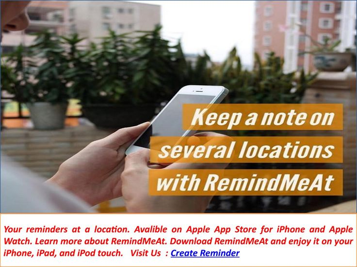 Advanced Location Based Reminders  Your notes just when you need it. Location based notes and reminders for iPhone and Apple Watch. Learn more about RemindMeAt. Download RemindMeAt and enjoy it on your iPhone, iPad, and iPod touch. Visit us : https://www.remindmeat.com/