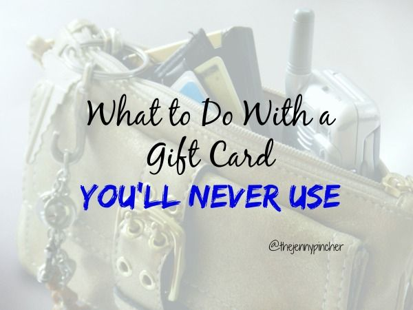 What to Do With a Gift Card You'll Never Use via @thejennypincher