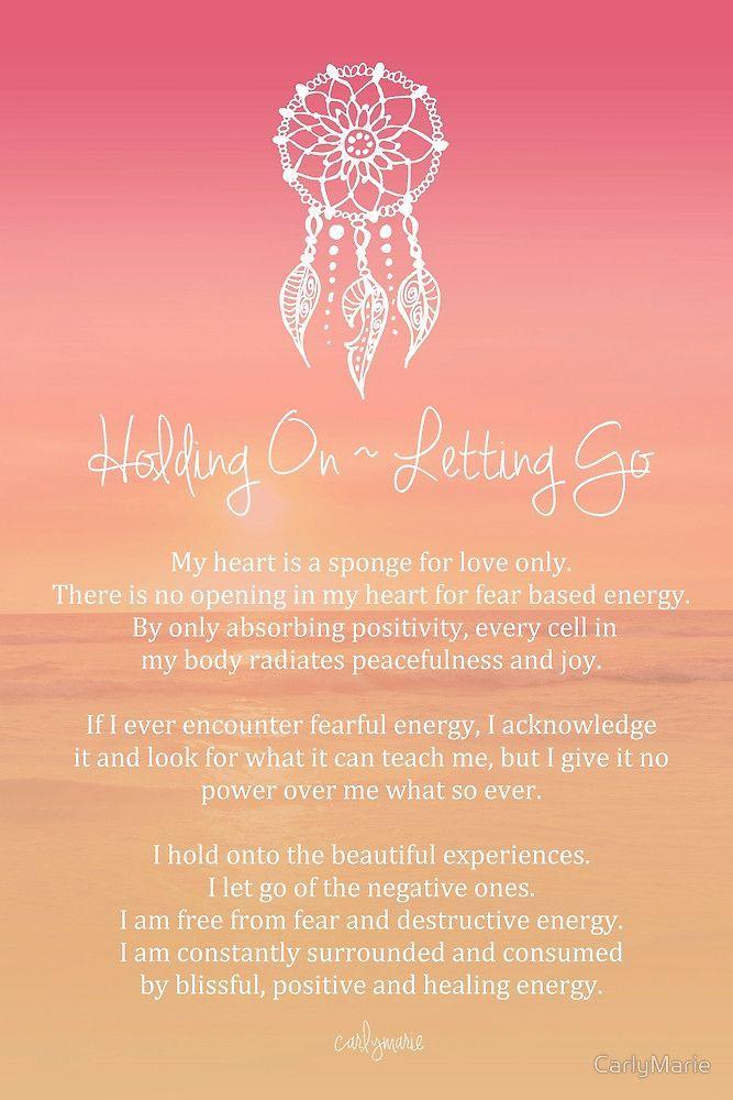 « Affirmation - Holding On ~ Letting Go » par CarlyMarie