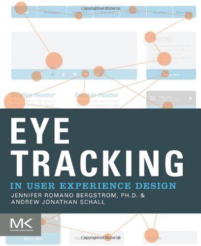 Eye Tracking User Experience Design esplora le molte applicazioni di #eye_tracking, per capire meglio come gli utenti vedono e interagiscono con la tecnologia. Dieci principali esperti di eye-tracking discutono il modo in cui hanno sfruttato questa nuova tecnologia per comprendere, progettare e valutare l'esperienza dell'utente.