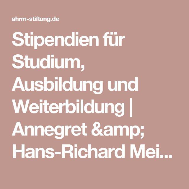 Stipendien für Studium, Ausbildung und Weiterbildung | Annegret & Hans-Richard Meininghaus-Stiftung