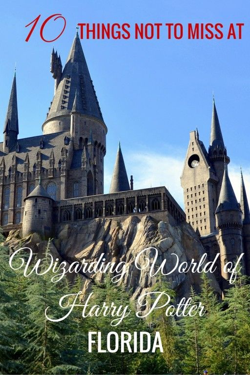 10 Things NOT to miss at Wizarding World of Harry Potter with kids at Islands of Adventure in Orlando, Florida.