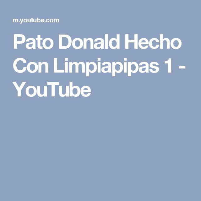 Pato Donald Hecho Con Limpiapipas 1 - YouTube