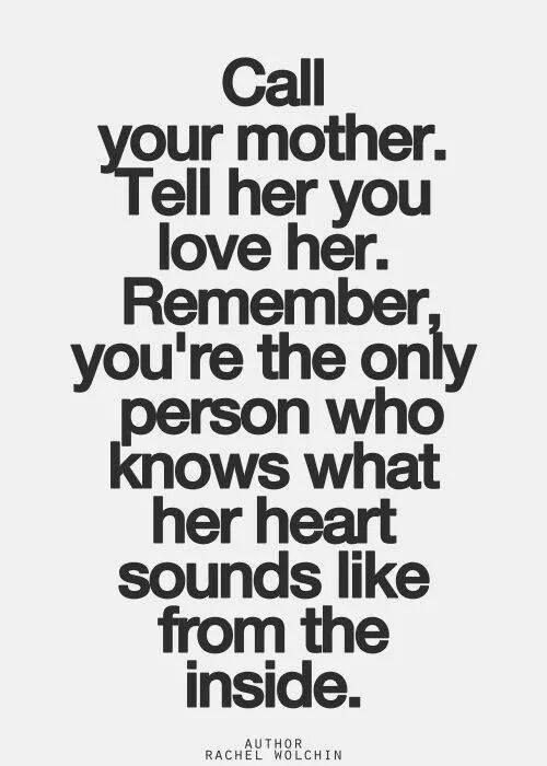 Amen to this one! God rest my beautiful mom's soul. i miss telling her how much i love her and other sweet sentiments. =0(