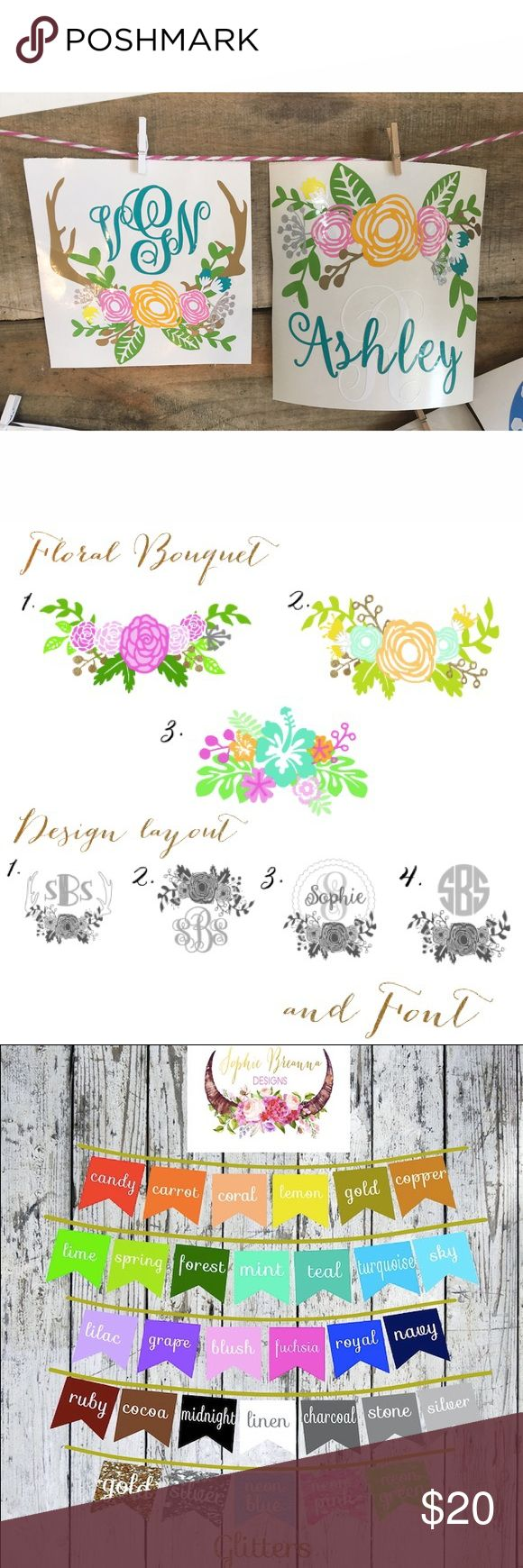 "Monogram Floral Decal Sticker Customizable floral DecalSticker. 3.5"" decal made out of permanent vinyl. Perfect for cups, cars, coolers etc. Please DO NOT purchase this listing I will make a custom listing for you. Just comment below if you'd like to purchase one, what style you'd like, your initials (first, last, middle) & the color of vinyl for your initials!! You can always email me at sophiebreanna@gmail.com if you have any questions!! Other"