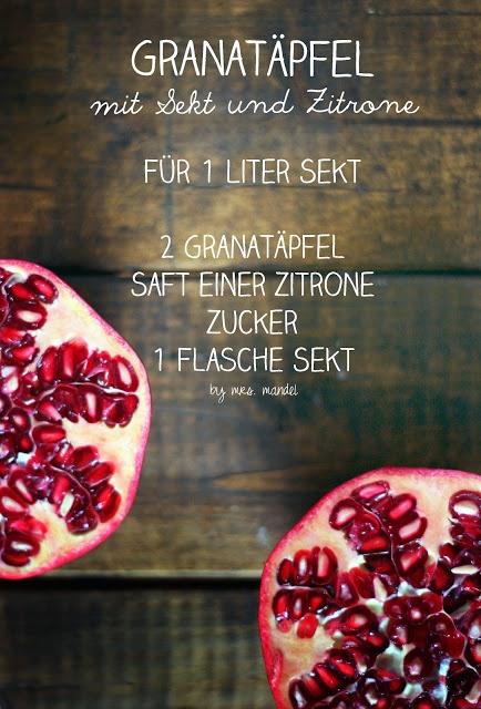 Granatapfel + Sekt