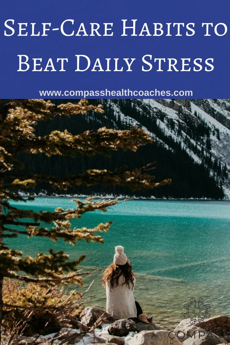 Self-care habits to fight stress