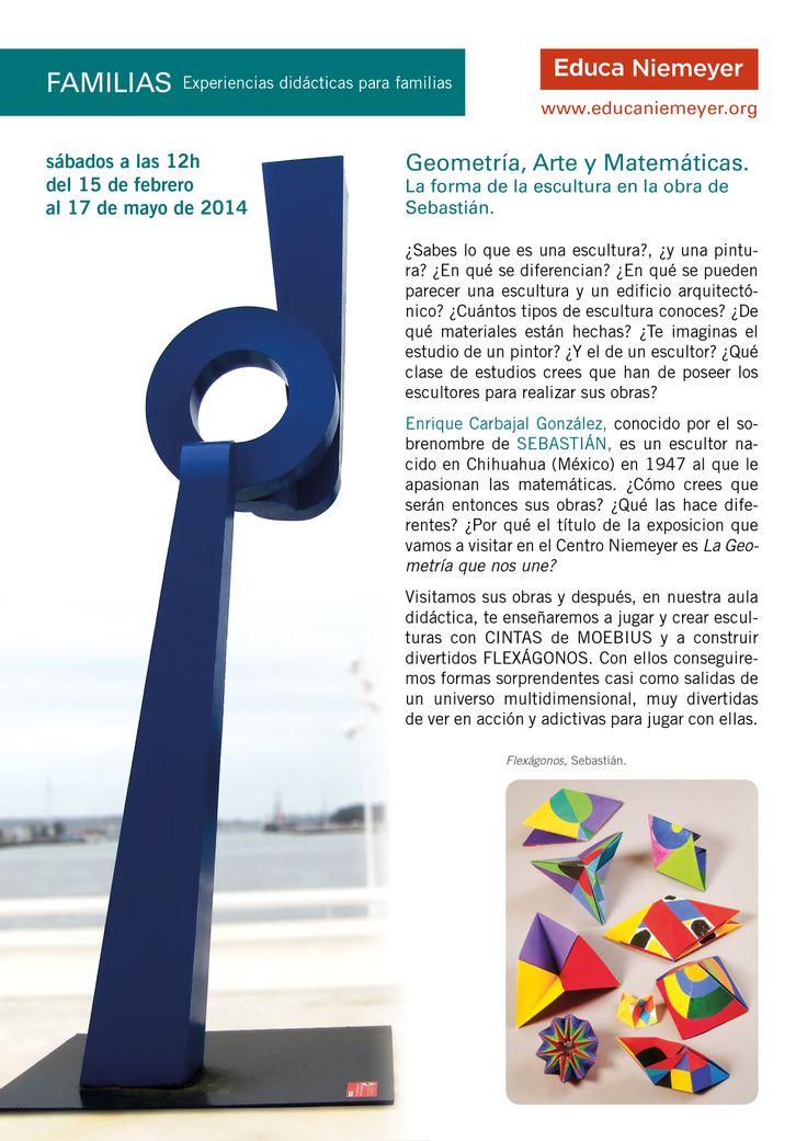 Geometría, Arte y Matemáticas.  La forma de la escultura en la obra de  Sebastián. Recorrido para FAMILIAS en el Centro Niemeyer