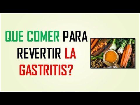 DIETA PARA GASTRITIS NERVIOSA | QUE COMER PARA REVERTIR LA GASTRITIS?
