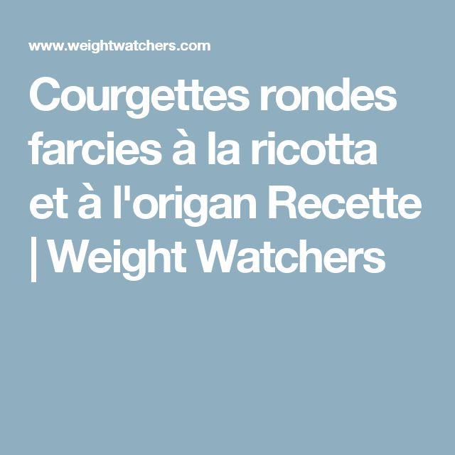 Courgettes rondes farcies à la ricotta et à l'origan Recette | Weight Watchers