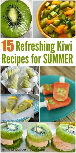 15 refreshing kiwi recipes for summer from jenny at dapperhouse (Thanks for the mention!)