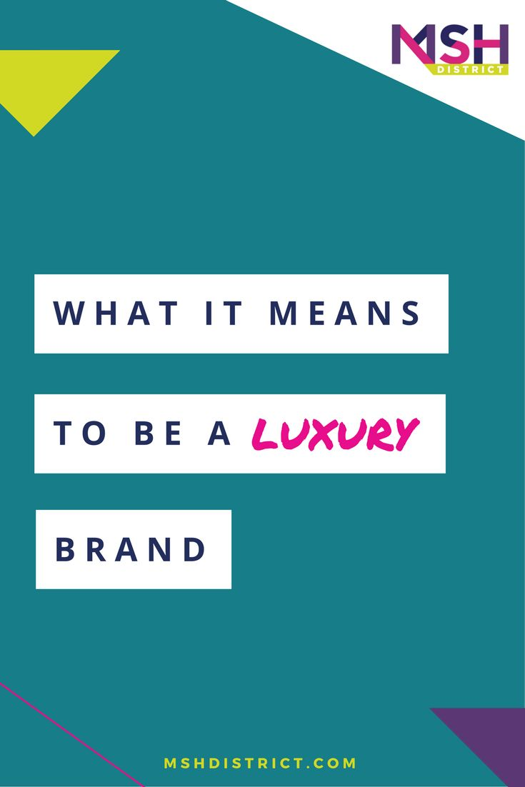 What it Means to be a Luxury Brand — MSH District, Fashion Startup Fund. Given the difficulty a lot of entrepreneurs were having with defining the term luxury, we decided to ask an expert, Susan Griffin Account Executive at Burberry in New York , and former buyer at Akris and Coach.