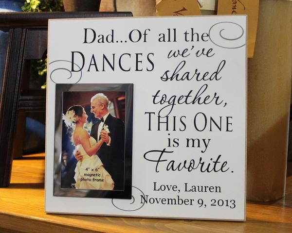 Father of bride gift, personalized wedding picture frame, dad wedding gift, dad of all the dances we've shared, parent wedding gift, dad gift, wedding frame