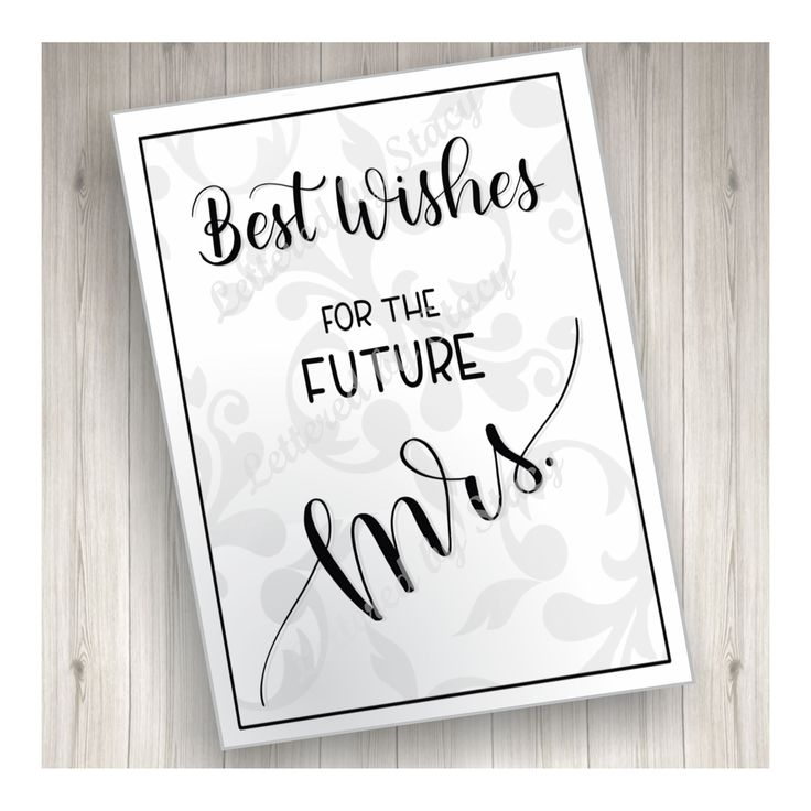 Best Wishes For The Future Mrs. With