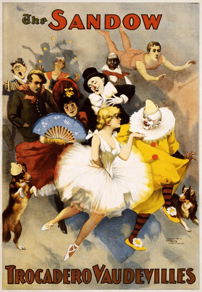 The Sandow Trocadero Vaudevilles. Promotional poster for the vaudeville act showing dancers, clowns, trapeze artists and dogs in costume. Lithograph by The Strobridge Lithographing Co., Cincinnati & New York, copyrighted 1894.  From the Performing Arts Poster Collection at the Library of Congress More Strobridge posters | More performing arts posters [PD] This picture is in the public domain