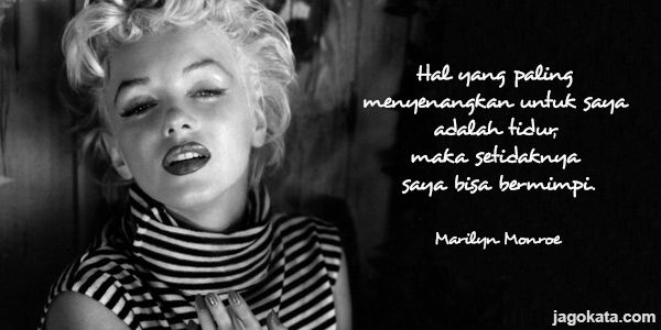 Marilyn Monroe - Kutipan, Kata Bijak, Kata Mutiara - JagoKata