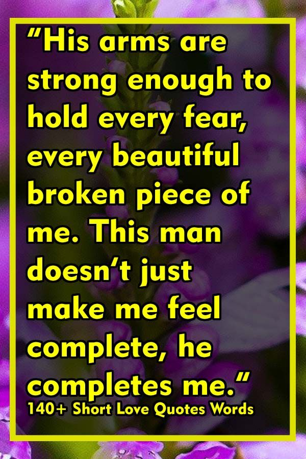 140 Short Love Quotes Words In 2020 Couples Quotes Love Love Quotes Inspirational Quotes
