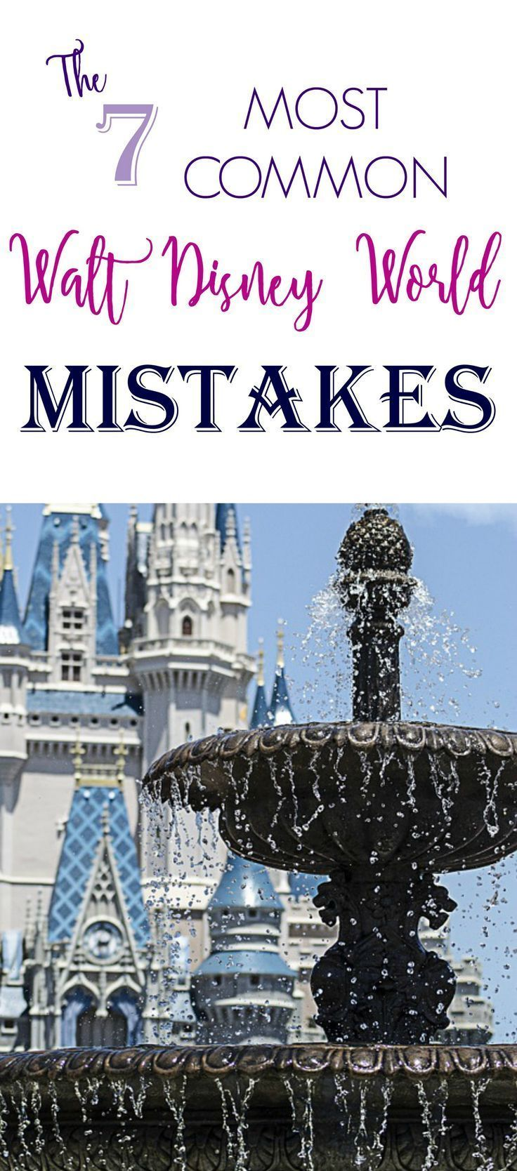 There are a lot of ways your trip to Walt Disney World might not go as planned. Here are some you can avoid with a little planning!