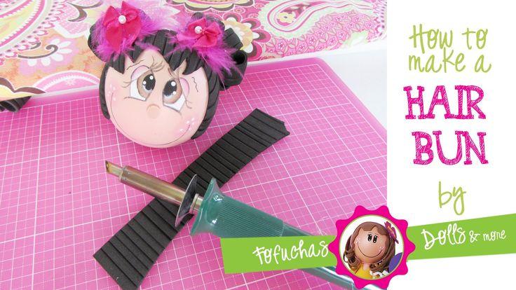 How to create a hair bun for your fofucha doll.