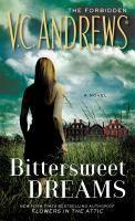 Bittersweet dreams / V.C. Andrews.