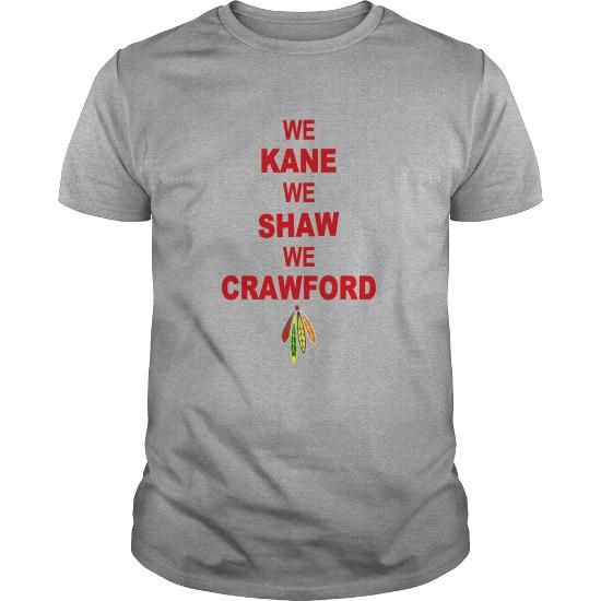 Awesome Tee we kane We Shaw We Crawford TShirts T-Shirts