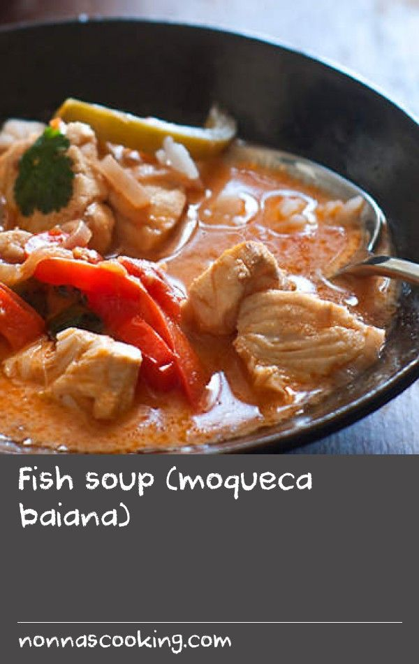 Fish soup (moqueca baiana)   This Brazilian seafood soup recipe is a great way to spice up fish. It's a simple stew with a base of tomato, onion, garlic and capsicum, with the addition of coconut milk showing its African influence.