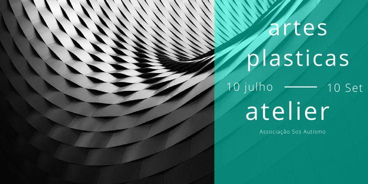 artes plasticas 10 julho 10 Set atelier Associação Sos Autismo