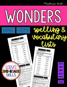 This file supplements the McGraw Hill WONDERS reading program. It contains a half page spelling and vocabulary list for each unit and week for the entire year along with the weekly essential question. This is an easy, low-prep way to communicate and engage families to be involved in their 3rd grade education classroom.