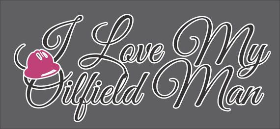 C-004-009 I Love My Oilfield Man 12 x 5 Car Decal on Etsy, $14.40