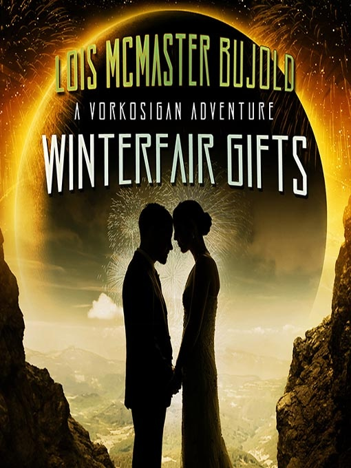 Read 2008. Winterfair gifts by Lois McMaster Bujold. Miles Vorkosigan novella. What's not to like.