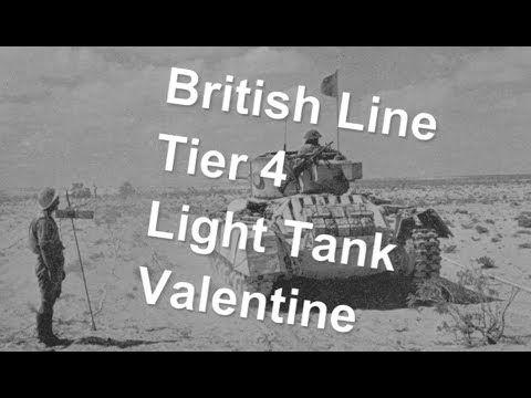 (World Of Tanks) British Line - Tier 4 light tank - Valentine Slideshow
