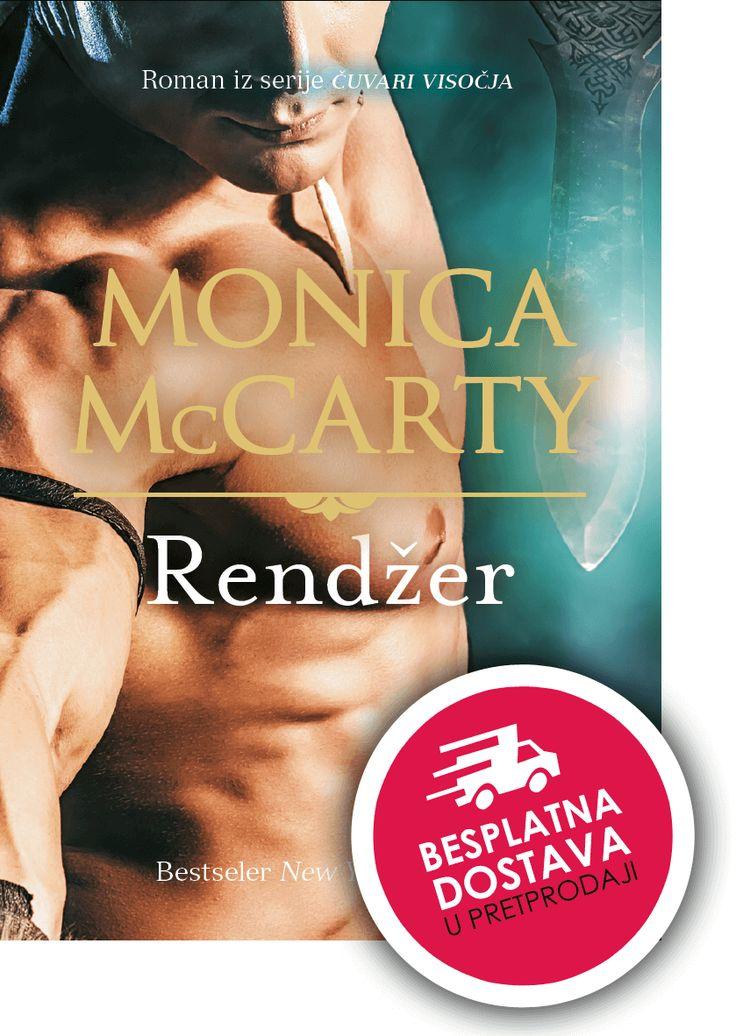 Rendžer: Monica McCarty: 9789531419963: Knjiga   Algoritam Profil Mozaik – Internetska knjižara