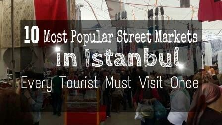 10 Most Popular Street Markets in Istanbul.. Don' t miss this ultimate guide if you don't wanna be cheated in any of the street markets in Istanbul :)