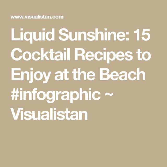 The 25 best non alcoholic drinks crossword ideas on pinterest liquid sunshine 15 cocktail recipes to enjoy at the beach infographic malvernweather Images