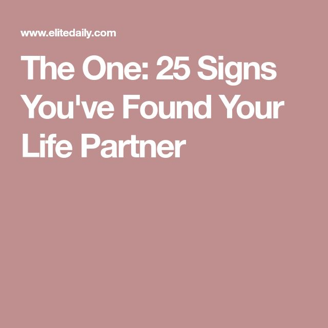 The One: 25 Signs You've Found Your Life Partner