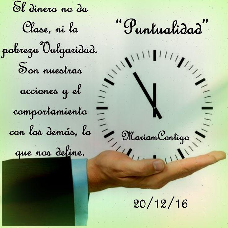 """""""PUNTUALIDAD"""" Llega a tiempo a todo compromiso. El valor de la puntualidad es la disciplina de estar a tiempo para cumplir nuestras ob..."""